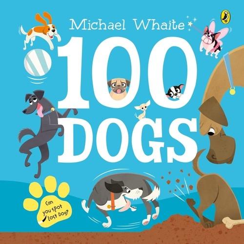100 Dogs Whaite Michael