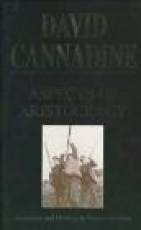 Aspects of Aristocracy David Cannadine,  Cannadine