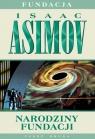 Narodziny Fundacji Asimov Isaac