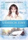 Uśmiech zimy Ślady życia Rybkowska Anna