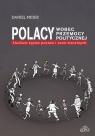 Polacy wobec przemocy politycznejStudium typów postaw i ocen moralnych Mider Daniel