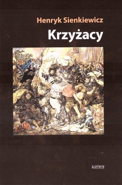 Krzyżacy TW Henryk Sienkiewicz