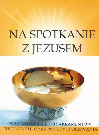 Katechizm SP 2 Na spotkanie z Jezusem ćw Gaudium red. ks. dr Ryszard Lis