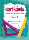 Kartkówki Edukacja matematyczna Klasa 3