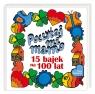 Poczytaj mi, mamo. 15 bajek na 100 lat Helena Bechlerowa, Wanda Chotomska, Maria Kowalewska, Tadeusz Kubiak, Barbara Lewandowska, Hanna Łochocka, Małgorzata Musierowicz, Joanna Papuzińska, Janina Porazińska, Elżbieta Szeptyńska, Julian Tuwim, Danuta Wawiłow