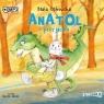 Anatol i przyjaciele Audiobook Beata Ostrowicka