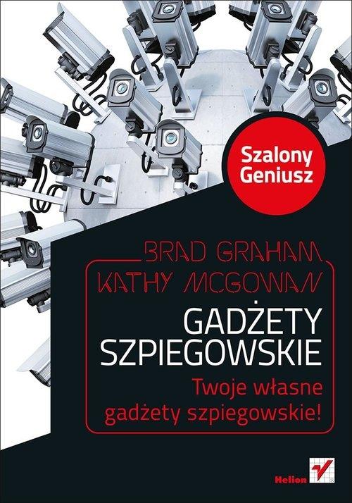 Gadżety szpiegowskie Szalony Geniusz Graham Brad, McGowan Kathy