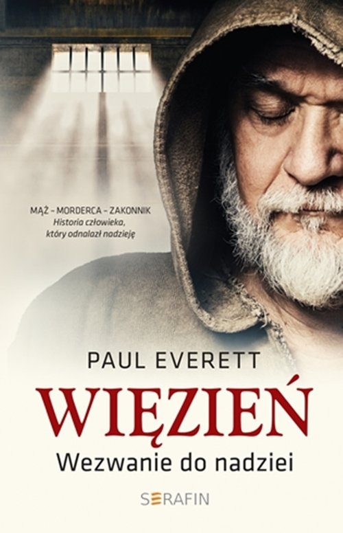 Więzień Wezwanie do nadziei Paul Everett