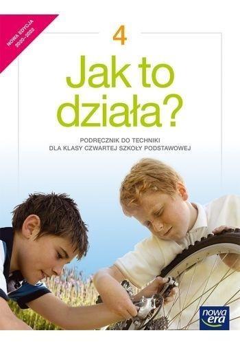 Jak to działa? 4. Podręcznik do techniki dla klasy czwartej szkoły podstawowej Lech Łabecki, Marta Łabecka