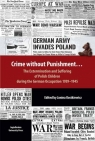 Crime without Punishment? The Extermination and Suffering of Polish