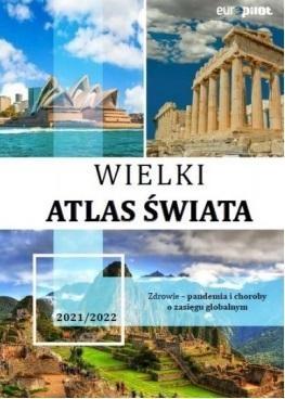 Wielki Atlas Świata (Uszkodzona okładka) praca zbiorowa