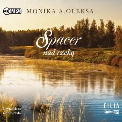 Spacer nad rzeką audiobook Monika A. Oleksa