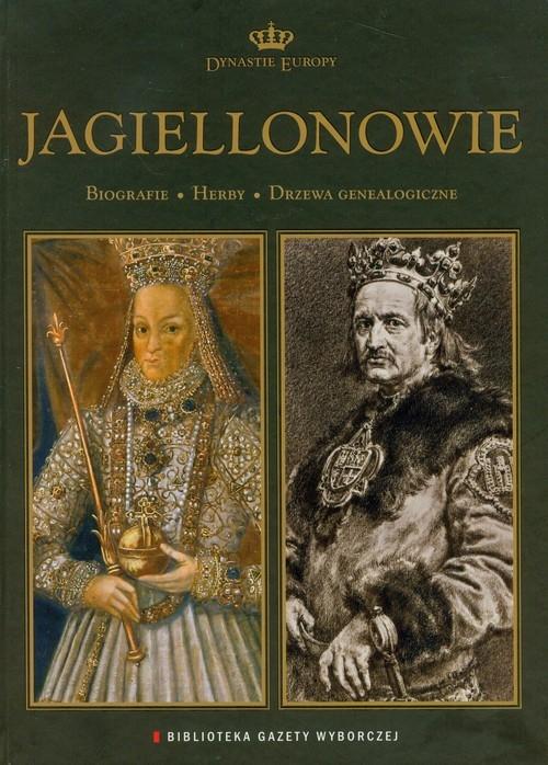 Jagiellonowie Dynastie Europy 1