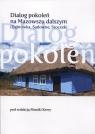 Dialog pokoleń na Mazowszu dalszym Dąbrówka, Sadowne, Stoczek