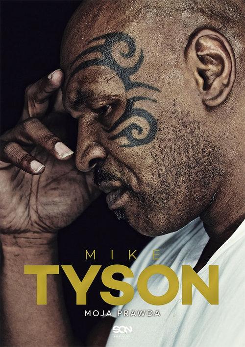 Mike Tyson Moja prawda Tyson Mike, Sloman Larry