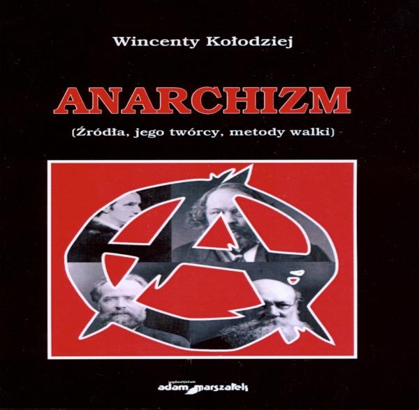 Anarchizm Wincenty Kołodziej