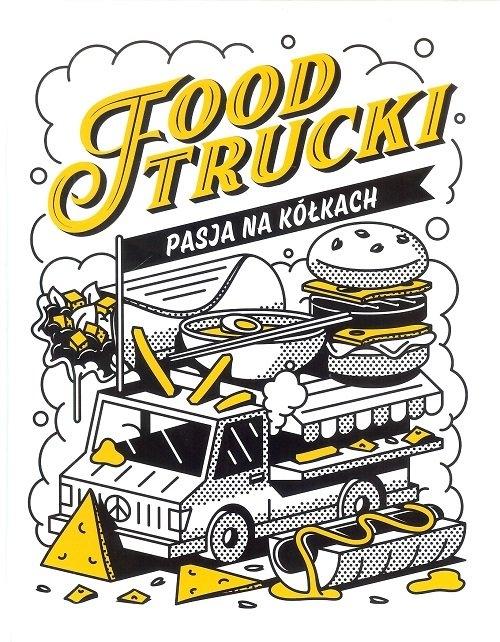 Food Trucki Pasja na kółkach Tymoszuk Jacek