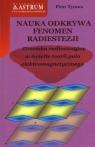 Nauka odkrywa fenomen radiestezji