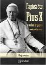 Papież św. Pius X wobec kryzysu modernistycznego Lewicka Alicja