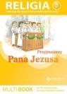 Multibook sp kl.3 - Przyjmujemy Pana Jezusa Praca zbiorowa