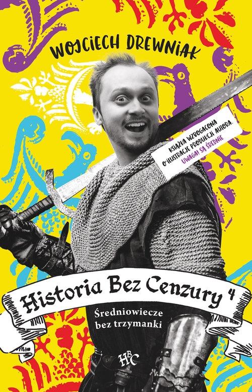 Historia bez cenzury 4 Drewniak Wojciech