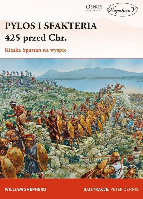 Pylos i Sfakteria 425 przed Chr. Klęska Spartan na wyspie Shepherd William