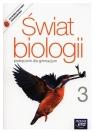 Świat biologii 3. Podręcznik dla gimnazjum