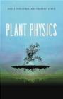 Plant Physics Hanns-Christof Spatz, Karl Niklas