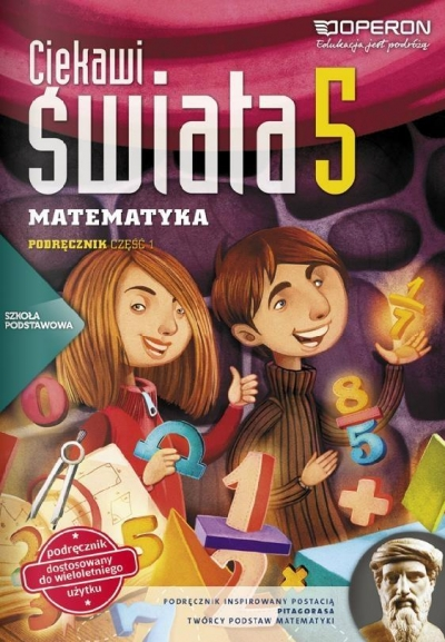 Ciekawi świata Matematyka 5 Podręcznik Część 1 Kiljańska Bożena, Konstantynowicz Adam, Konstantynowicz Anna