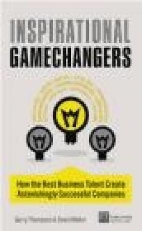 Inspirational Gamechangers Gerry Thompson, David Mellor