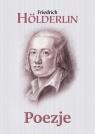 Poezje Hölderlin Hölderlin Friedrich