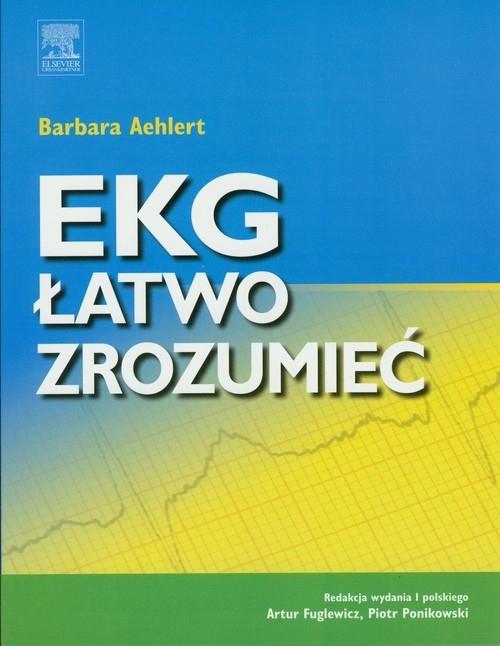 EKG łatwo zrozumieć Aehlert Barbara