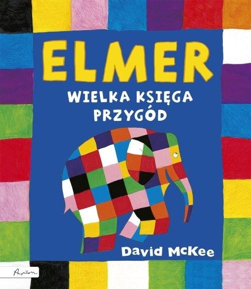 Elmer Wielka księga przygód McKee David