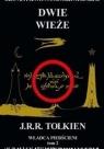 Władca Pierścieni Tom 2: Dwie wieże Tolkien J.R.R.