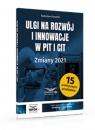 Ulgi na rozwój i innowacje w PIT i CIT Zmiany 2021 Kowalski Radosław