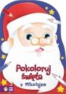 Pokoloruj święta z Mikołajem