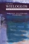 Wielogłos 2(20)2014 Pismo Wydziału Polonistyki Pogranicze - inna
