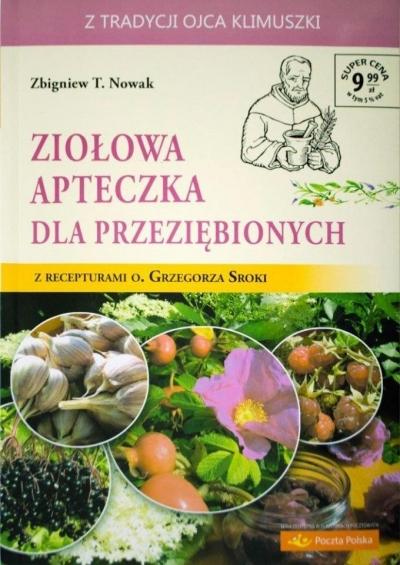 Ziołowa apteczka dla przeziębionych T.8 Zbigniew T. Nowak