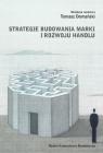 Strategie budowania marki i rozwoju handlu Nowe trendy i wyzwania dla