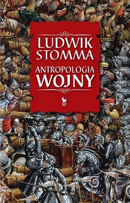 Antropologia wojny Stomma Ludwik