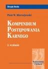 Kompendium postępowania karnego Mierzejewski Piotr W.