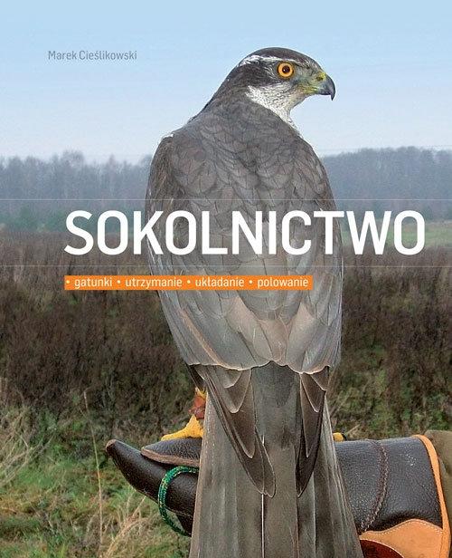 Sokolnictwo Cieślikowski Marek