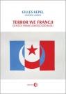 Terror we Francji Geneza francuskiego dżihadu Kepel Gilles, Jardin Antoine
