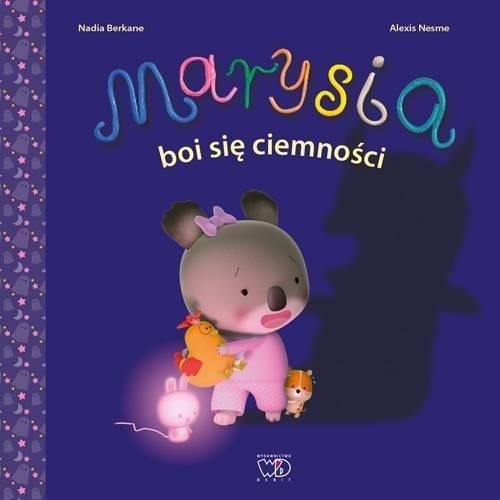 Marysia boi się ciemności Berkane Nadia