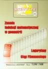 Miniatury matematyczne 43 Zasada indukcji matematycznej w geometrii Logarytmy Praca zbiorowa