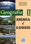 Geografia GIM KL 1 Podręcznik Ziemia i ludzie Marta Adamczyk, Grażyna Wnuk, Zofia Wojtkowicz