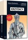 Krzyżacy wydanie z opracowaniem i streszczeniem Henryk Sienkiewicz