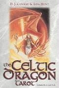 The Celtic Dragon Tarot Kit [With Tarot Cards] D. J. Conway, Lisa Hunt, D. J. Hunt