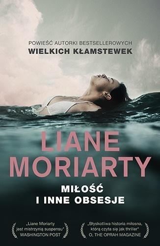 Miłość i inne obsesje (Uszkodzona okładka) Liane Moriarty