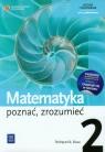 Matematyka Poznać zrozumieć 2 Podręcznik Zakres podstawowy